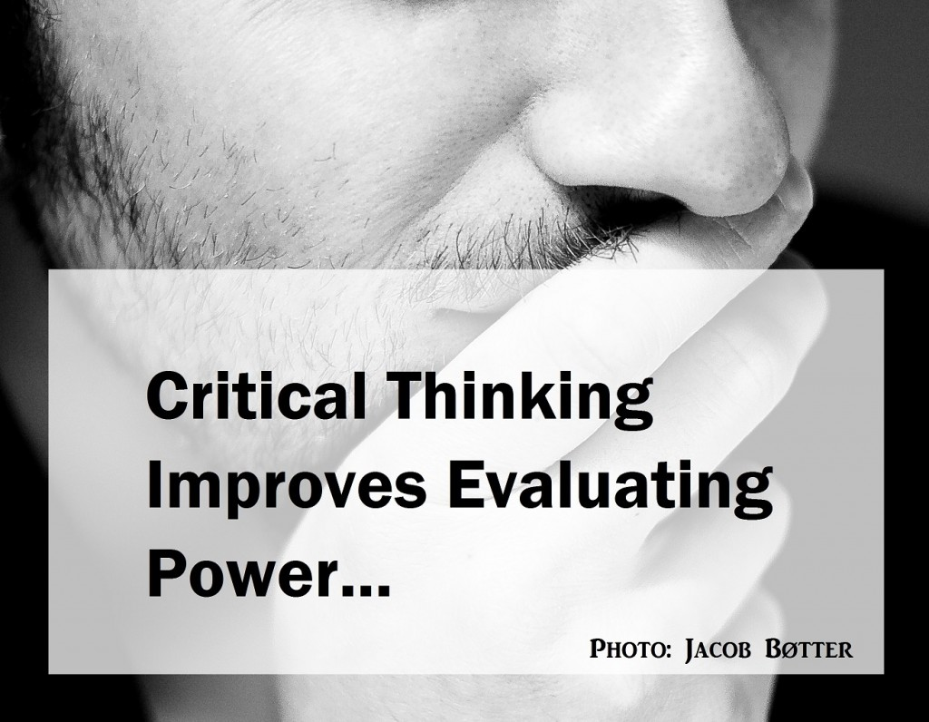 Critical thinking improves evaluating power
